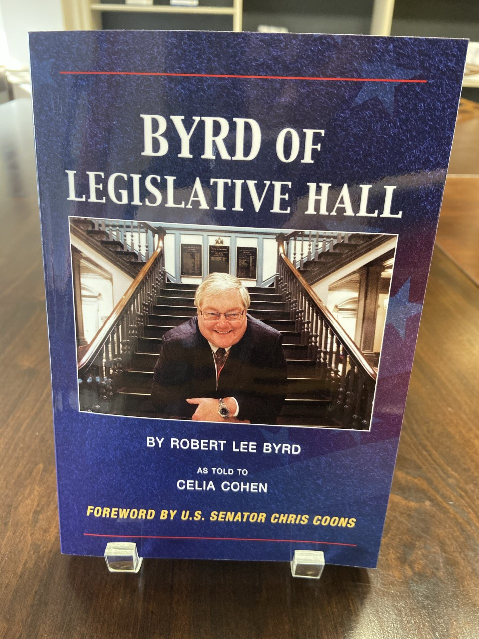 Byrd of Legislative Hall, Robert Lee Byrd, 2019, 263 pp. Prices reflect the cost of the book PLUS S&H fee of $3.00.