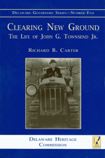 Clearing New Ground: The Life of John G. Townsend Jr., by Richard B. Carter, 2001, 644 pp., PAPERBACK. Prices reflect the cost of the book PLUS S&H fee of $5.00.