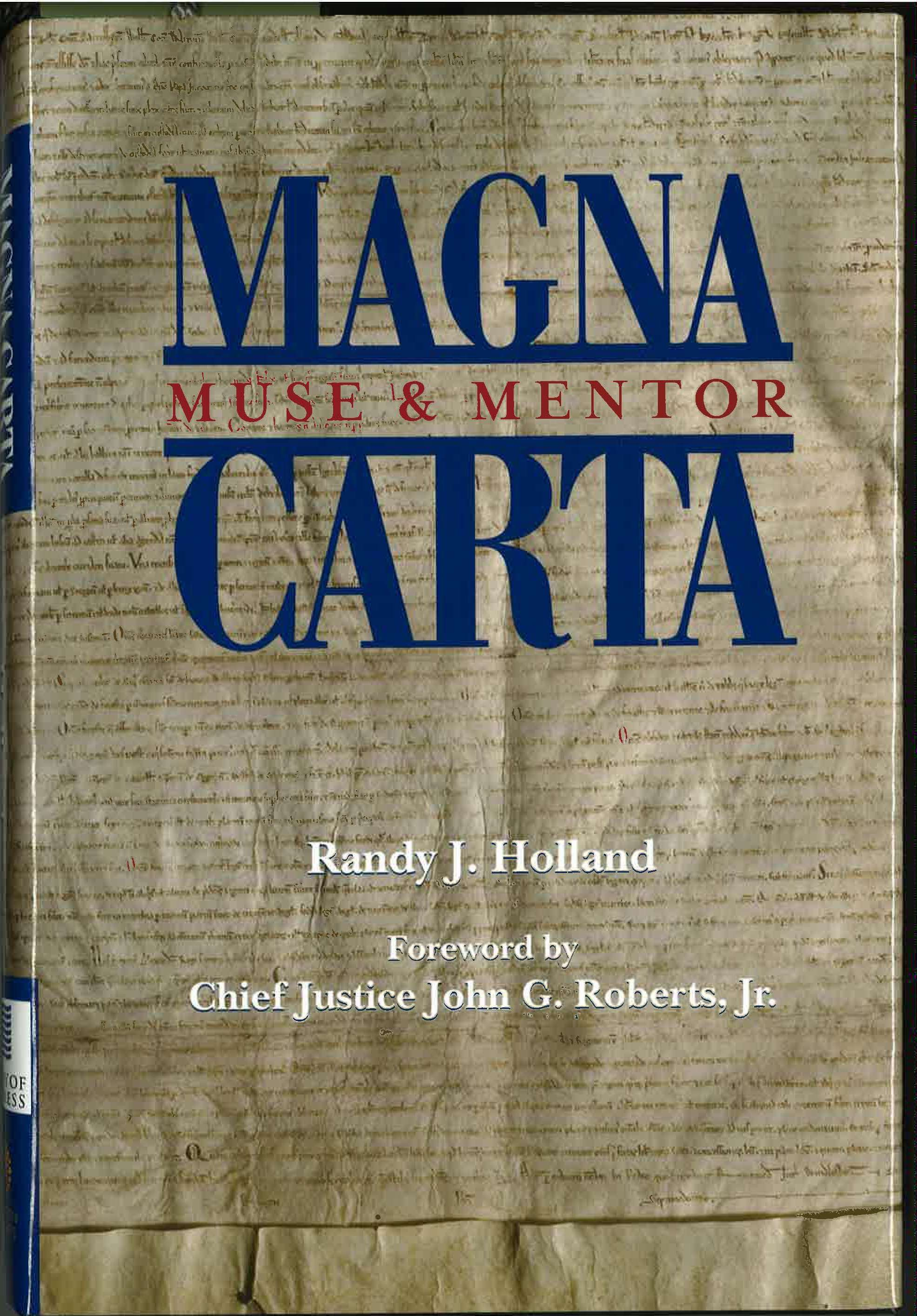 Magna Carta - Muse & Mentor by Randy Holland. HARDCOVER. Prices reflect the cost of the book PLUS S&H fee of $5.00.