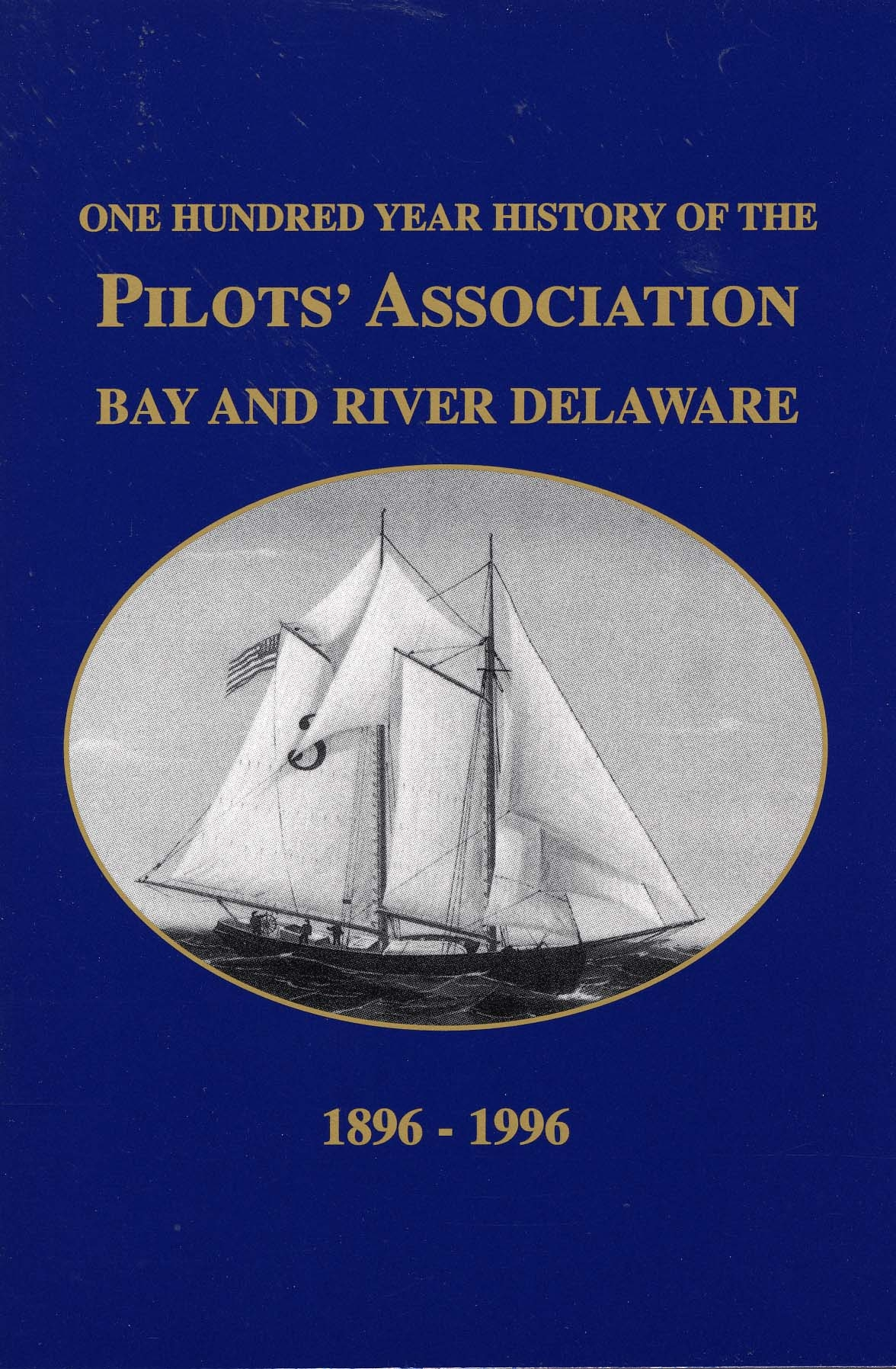 One Hundred Year History of the Pilots' Association Bay and River Delaware, by Andrew Knopp, 1996, 133 pp. Prices reflect the cost of the book PLUS S&H fee of $3.00.