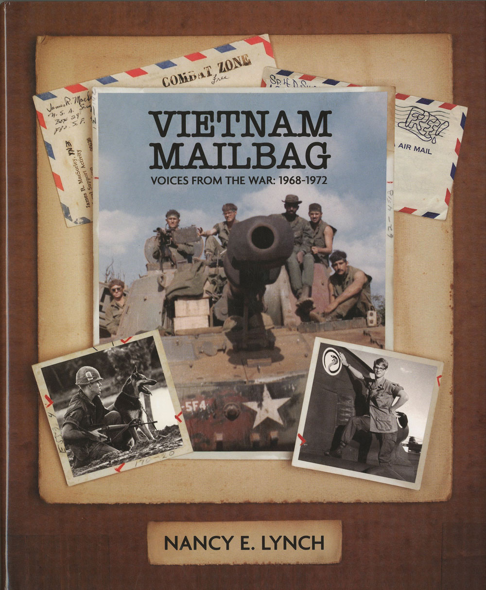 Vietnam Mailbag, Voices from the War: 1968-1972, by Nancy E. Lynch, 2008, 456 pp., Hardcover. Prices reflect the cost of the book PLUS S&H fee of $7.50.