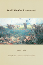 World War I Remembered, Featuring Paintings by Frank E. Schoonover and Gayle Porter Hoskins, by Francis A. Ianni, 1993, 80 pp. Prices reflect the cost of the book PLUS S&H fee of $3.00.
